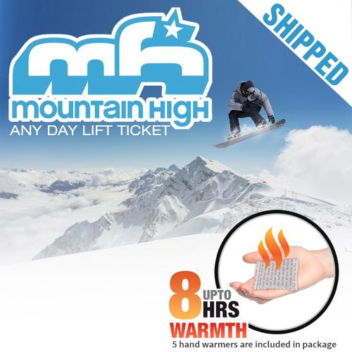 Mountain High Any Day Lift Ticket & 5 Hand Warmers [Shipped!]